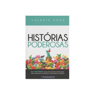 Histórias Poderosas - Khoo, Valerie - 9788539507467