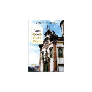 Guia de Ouro Preto - Manuel Bandeira - 9788526022133
