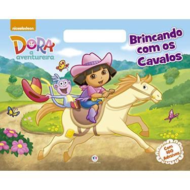 Dora, A Aventureira - Brincando Com Os Cavalos - Cultural, Ciranda - 9788538070436
