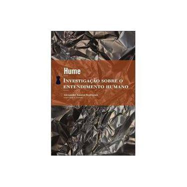 Investigação Sobre o Entendimento Humano - Hume, David - 9788577151417