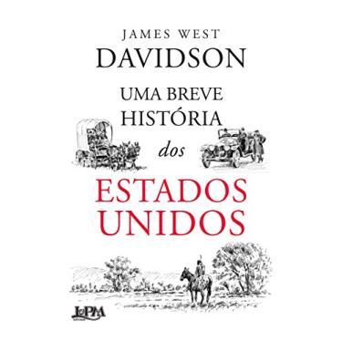 Uma Breve História Dos Estados Unidos - Davidson, James West - 9788525434210
