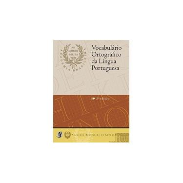 Vocabulário Ortográfico da Língua Portuguesa - Brochura - 5ª Ed. 2009 - Academia Brasileira De Letras - 9788526014657