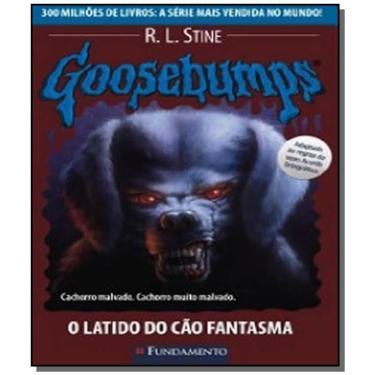 Goosebumps 22 - O Latido do Cão Fantasma - Stine, R. L. - 9788576764052