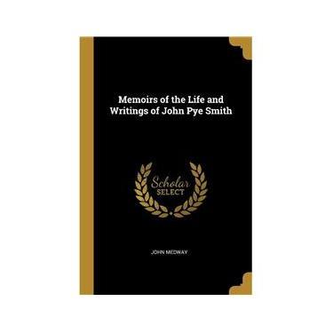 Imagem de Memoirs of the Life and Writings of John Pye Smith