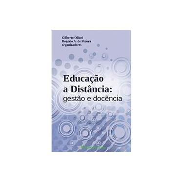 "Educaçao A Distancia - Gestao E Docencia - ""oliani, Gilberto"" - 9788580422610"