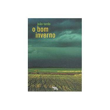 O Bom Inverno - Tordo, João - 9788560160778