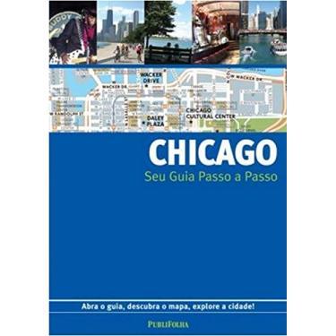 Chicago - Seu Guia Passo a Passo - Gallimard - 9788574029634