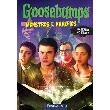 Goosebumps - Monstros e Arrepios - Stine, R. L. - 9788539513499