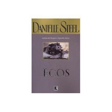 Ecos - Danielle Steel - 9788501074898