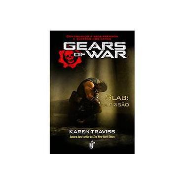 Gears Of War - A Prisão - Vol. 2 - Traviss, Karen - 9788567028439