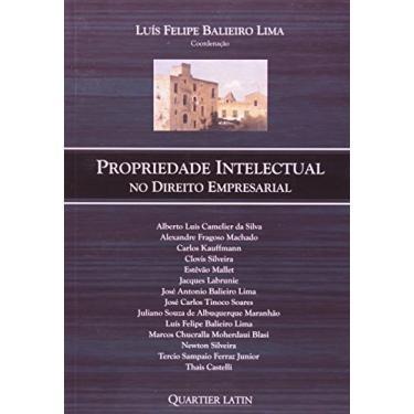 Propriedade Intelectual no Direito Empresarial - Lima, Luís Felipe Balieiro - 9788576743705