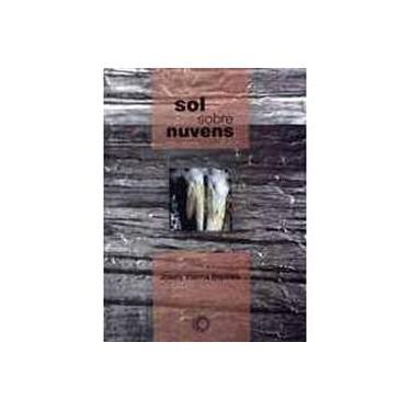Sol Sobre Nuvens - Col. Signos - Vol. 43 - Baptista, Josely Vianna - 9788527307758