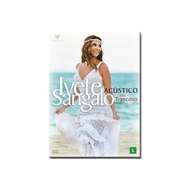 Dvd Ivete Sangalo - Acústico em Trancoso