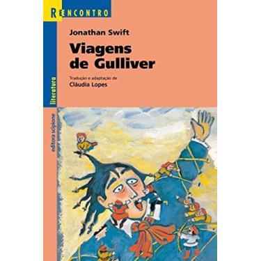 Viagens De Gulliver - Col. Reencontro - Nova Ortografia - Swift, Jonathan - 9788526281202