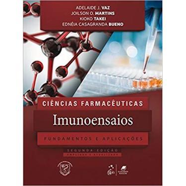 Ciências Farmacêuticas - Imunoensaios - Fundamentos e Aplicações - Adelaide J. Vaz - 9788527733502