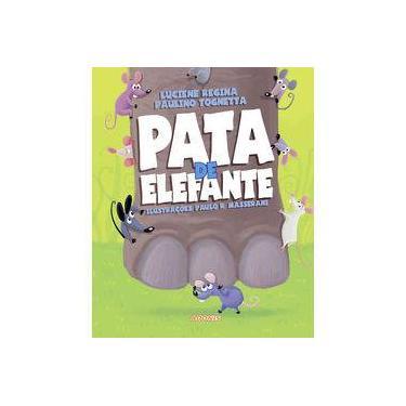 Pata de Elefante - Luciene R. P. Tognetta - 9788579131462