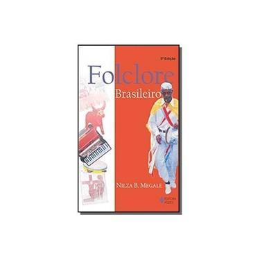 Folclore Brasileiro - Nilza Botelho Megale - 9788532621214