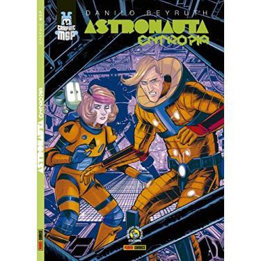 Graphic Msp - Astronauta: Entropia - Danilo Beyruth - 9788542615463