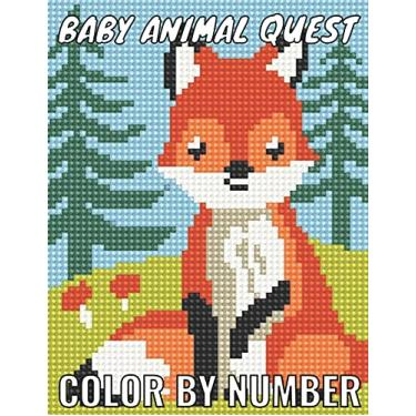 Imagem de Baby animal quest color by number: Featuring Incredibly Cute and Lovable Baby Animals from Forests, Jungles, Oceans and Farms color by number for ... and Relaxation kids ages 4-8,6-10,8-12,3-5