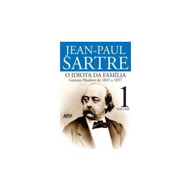 O Idiota da Família - Vol. 1 - Sartre, Jean Paul - 9788525429933
