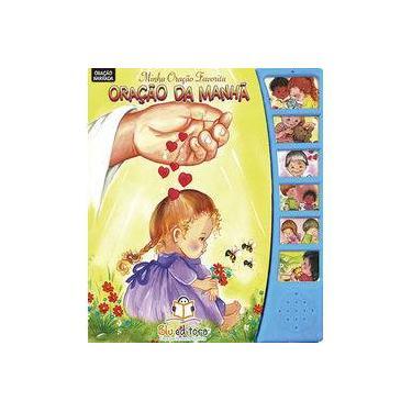 Minha História Favorita - Oração da Manhã - Editora Blu - 9788581022567