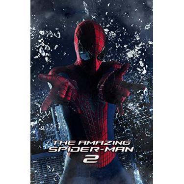 The Amazing Spider-Man 2: original scripts