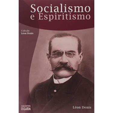 Socialismo e Espiritismo - Léon Denis - 9788573571677