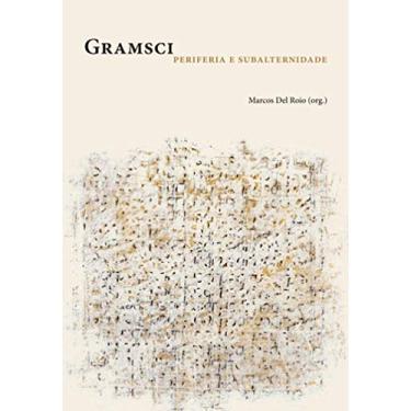 Gramsci - Marcos Del Roio - 9788531416859