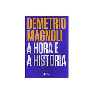 A Hora e a História - Capa Comum - 9788568493120