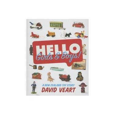 Hello Girls & Boys!: A New Zealand Toy Story
