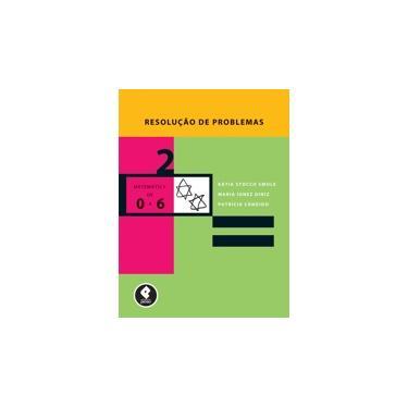 Resolucao de Problemas Matematica de 0 a 6 Anos - Smole - 9788573076257