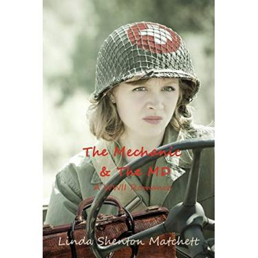 The Mechanic & The MD: A WWII Romance (2)