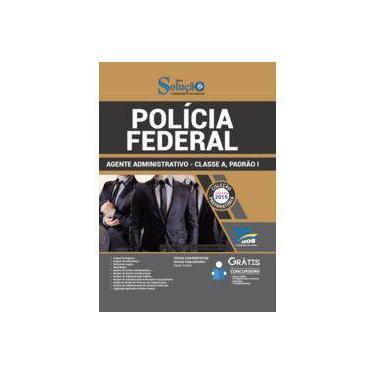 Apostila Polícia Federal 2019 - Agente Administrativo - Classe A