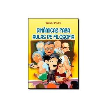 Dinamicas Para Aulas De Filosofia - Capa Comum - 9788578541866