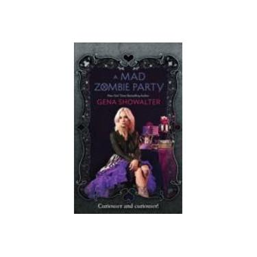 A Mad Zombie Party (Wrc 4) (The White Rabbit Chronicles, Book 4) (The White Rabbit Chronicles)