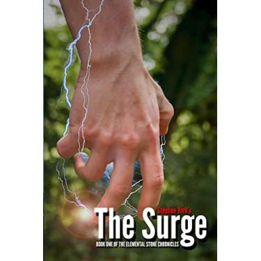 The Surge: Book One of the Elemental Stone Chronicles