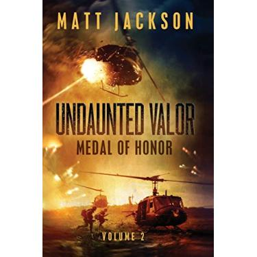 Undaunted Valor: Medal of Honor: 2