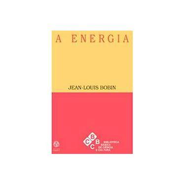 A Energia - Jean- Louis Bobin - 9789727711864