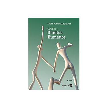 Curso de Direitos Humanos - André De Carvalho Ramos - 9788547214517