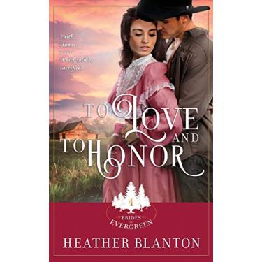 To Love and to Honor: 4