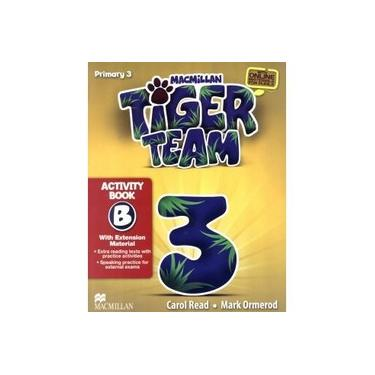 Tiger Team Activity Book With Progress Journal-3B - Carol Read - 9786685727319
