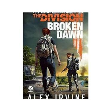 Livro Tom Clancy'S The Division - Broken Dawn