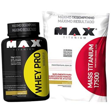 Kit Whey/wey Proten Pro + Hipercalorico Mass 17500 Max Titanium