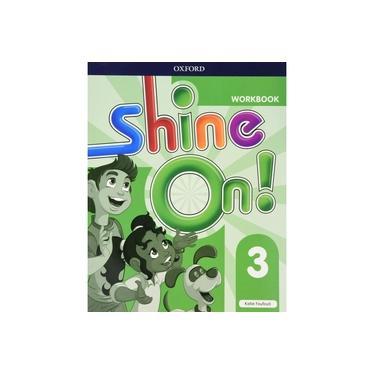 Shine On 3 - Workbook