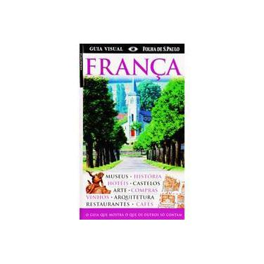 Guia Visual Folha de S. Paulo - França - Vários - 9788574021072