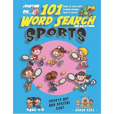 101 Word Search for Kids: SUPER KIDZ Book. Children - Ages 4-8 (US Edition). Tennis Match Friends. Blue, Sports Words w custom art interior. 101 ... and learning for fun activity time!: 3