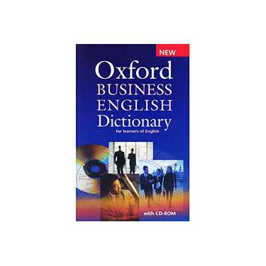 Oxford Business English Dictionary For Learners of English With CD - Rom - New Ed. - Parkinson, Dilys - 9780194316170