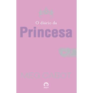 O Diário da Princesa - Cabot, Meg - 9788501062901