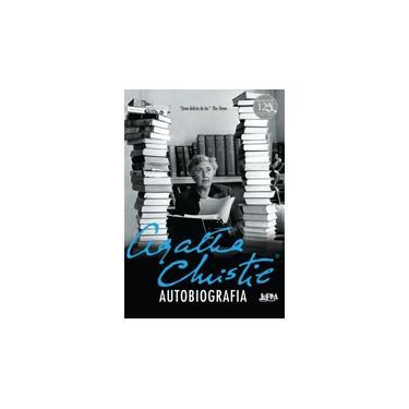 Agatha Christie - Autobiografia - Christie, Agatha - 9788525432926