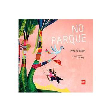 No Parque - Iuri Pereira - 9788541812467